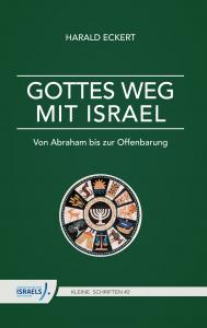 Harald Eckert - Gottes Weg mit Israel